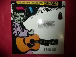 LP33 N°4960 - IT CAME FROM CANADA - VOL.2 - GARAGE ROCK PUNK ROCAB - ILS SONT TOUS A MOI CELUI LA EST RARE A TROUVER - Rock