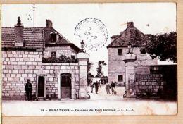 X25000 DoubsBESANCON Caserne FORT GRIFFON 19.02.1915 à BOURNET Au Pradeaux Parentignac Puy Dome C-L-B N°94 - Besancon