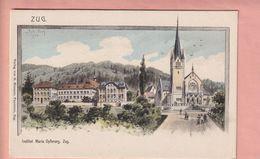 OUDE POSTKAART - ZWITSERLAND -   SCHWEIZ - 1900'S - INSTITUT MARIA OPFERUNG - ZUG - ZG Zoug