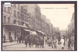 CHERBOURG - RUE DE LA FONTAINE - TB - Cherbourg