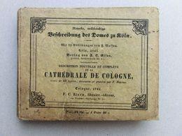 Cathédrale De Cologne, En Français Et Allemand, Kölner Dom, Köln, In Französisch Und Deutsch, 1841 - Livres, BD, Revues