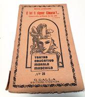 Commedia Brillante In Tre Atti - E' LEI IL SIGNOR CIMASA?... - Teatro Educativo Morale Maschile - Renzo Avogadri Anno 19 - Books, Magazines, Comics