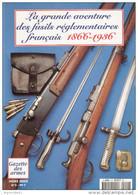 GRANDE AVENTURE FUSILS REGLEMENTAIRES ARMEE FRANCAISE 1866 1936 CHASSEPOT GRAS LEBEL BERTHIER  MAS GUIDE COLLECTION - Livres