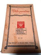 Remo Fusilli - VILLA PARADISO - Commedia Brillante In Tre Atti - Teatro Educativo Morale Maschile -  Ediz. 1937 - Books, Magazines, Comics