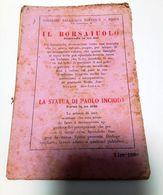 Libreria Salesiana Editrice - IL BORSAIUOLO - Commedia In Tre Atti - LA STATUA DI PAOLO INCIODA - Farsa In 1 Atto 1951 - Books, Magazines, Comics