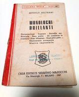Collana Rossa - Angelo Beltrami - MONOLOGHI BRILLANTI - Anno 1949 - ( Teatro ) - Books, Magazines, Comics
