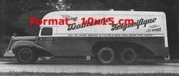 Reproduction D'une Photographie Ancienne D'un Camion Delahaye Frigorifique Marcel Lupin Et Publicité Ripolin - Reproductions