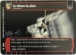 90-105 La Vitesse Du Pilote - Star Wars La Bataille De Yavin - TCG Trading Card Game - 2003 Wizards Of The Coast - Star Wars