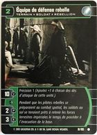 91-105 Equipe De Defense Rebelle - Star Wars La Bataille De Yavin - TCG Trading Card Game - 2003 Wizards Of The Coast - Star Wars