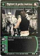 96-105 Régiment De Gardes Impériaux - Star Wars La Bataille De Yavin - TCG Trading Card Game - 2003 Wizards Of The Coast - Star Wars