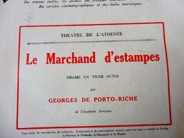 LE MARCHAND D'ESTAMPES, De Georges De Porto-Riche   (origine : LA PETITE ILLUSTRATION  ,1930); Au Dos---> Pub AROPHONE - Theatre