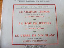 LE CHAPEAU CHINOIS, LA ROSE DE JÉRICHO, LE VERRE DE VIN BLANC (orig  LA PETITE ILLUSTRATION 1930); Etc - Theatre