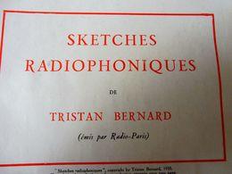 SKETCHES RADIOPHONIQUES, De Tristan Bernard   (origigine :LA PETITE ILLUSTRATION   1930) ;Pub Mobilier - Theatre