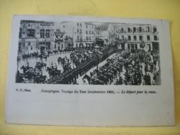 60 9083 CPA PRECURSEUR -  60 COMPIEGNE. VOYAGE DU TZAR (SEPTEMBRE 1901). LE DEPART POUR LA REVUE - TRES BELLE ANIMATION - Compiegne