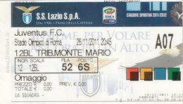 BIGLIETTO PARTITA DI CALCIO- LAZIO-JUVENTUS- CAMPIONATO 2011-12 ( SENZA SCRITTE) - Voetbal