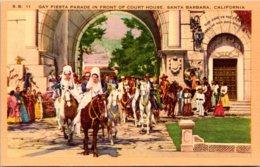 California Santa Barbara Gay Fiesta Parade In Front Of Court House 1956 - Santa Barbara