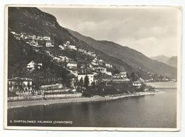XW 2710 San Bartolomeo Valmara Di Cannobio (Verbania) - Lago Maggiore - Panorama / Viaggiata 1952 - Andere Städte