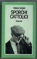 SPORCHI CATTOLICI - Books, Magazines, Comics