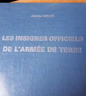LES INSIGNES OFFICIELS DE L'ARMEE DE TERRE-MIRLIER-IDM 1986 - Catalogues