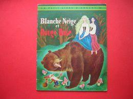 UN PETIT LIVRE D'ARGENT 307 BLANCHE NEIGE ET ROUGE ROSE  EDITIONS DES DEUX COQS D'OR 1955 ?? ILLUSTRATIONS DE G TENGGREN - Livres, BD, Revues