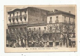 Cp , Algérie , BLIDA ,grand Hôtel D'ORIENT , La Façade ,vierge - Blida