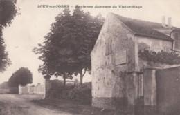 CPA - Jouy En Josas - Ancienne Demeure De Victor Hugo - ( Au Verso Cachet Hôpital Temporaire N° 297 ) - Jouy En Josas