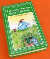 Bibliothèque Du Chat Perché Laura Ingalls Wilder La Petite Maison Dans La Prairie   Au Bord Du Ruisseau   Tome 2 (1980) - Livres, BD, Revues