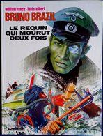 William Vance - Louis Albert - Bruno Brazil - Le Requin Qui Mourut Deux Fois - Le Lombard - ( 1975 ) . - Bruno Brazil