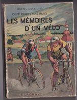 Livre Illustré Les Mémoires D'un Vélo Pélissier Brunel Delagrave Bibliothèque Juventa 1936 Cyclisme Tour De France - Sport