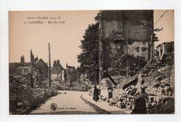 - CPA CAMBRAI (59) - Guerre Mondiale 1914-18 - Rue Des Clefs - - Cambrai