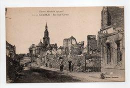 - CPA CAMBRAI (59) - Guerre Mondiale 1914-18 - Rue Sadi-Carnot - - Cambrai