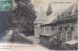 Luxeuil Les Bains Etablissement Thermal    1910 - Luxeuil Les Bains