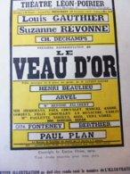 LE VEAU D'OR,de Lucien Gleize (portrait) Orig:LA PTE ILLUSTRATION 1914;Question Duchés SLESVIG-HOLSTEIN;pub MICHELIN;etc - Theatre