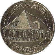 2015 MDP329 - LYONS-LA-FORÊT - La Halle  / MONNAIE DE PARIS - Monnaie De Paris