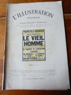 LE VIEL HOMME (actes IV Et V), De Georges De Porto-Riche   (origine :   L'ILLUSTRATION  THÉÂTRALE 1911 ) - Theatre