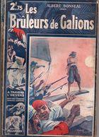 Les Brûleurs De Galions Par Albert Bonneau - A Travers L'univers N°20 - Aventura