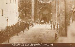 CARTOLINA MILITARE - RIVISTA IN VIA ROSMINI 11-11-1918 - F/P - B/N - NON VIAGGIATA - LEGGI - Guerra 1914-18