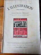 OCCUPE-TOI D'AMELIE ,de Georges Feydeau,dont Portrait (orig  : L'ILLUSTRATION  THÉÂTRALE 1911 ) Dos Dessins Par O' Galop - Theatre