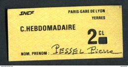 Ticket De Train Pour Carte Hebdomadaire 2ème Cl - Années 70 - Paris-Gare De Lyon -> Yerres - SNCF - Chemins De Fer