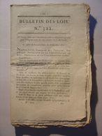 BULLETIN DES LOIS 1810 - ORAGANISATION HOLLANDE HOLLAND PAYS BAS - CHARBON SARSLONGCHAMP - CHAPELLE SAINT LAURENT FOIRES - Gesetze & Erlasse
