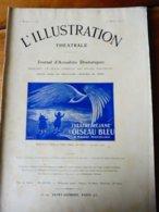 L'OISEAU BLEU(dessin De Giris) ,de Maurice Maeterlinck  (orig :L'ILLUSTRATION  THÉÂTRALE 1911 ) Dos Illustré  O' Galop - Theatre