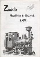 Catalogue ZAADE Modellbahn & Elektronic 1999 HO TT N - Allemand