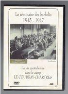 LE SEMINAIRE DES BARBELES 1945 LA VIE QUOTIDIENNE DANS LE CAMP LE COUDRAY CHARTRES WWII FRANZ STOCK NEHEIM RECHEVRES - Geschiedenis