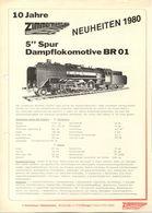 Catalogue ZIMMERMANN Neuheiten 1980 10 Jahre 5'' Spur Dampflokomotive BR 01 - Allemand