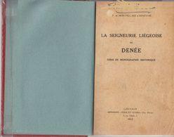 DENEE  La Seigneurie Liégeoise - Culture