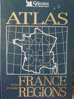Atlas De La France Et De Ses Régions - Encyclopédies
