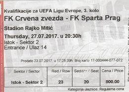 Ticket FC Red Star Crvena Zvezda Belgrade Serbia  FC AC Sparta Prague Praha Czech 2017. Fc Football Match UEFA - Tickets D'entrée