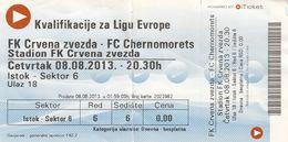 Ticket FC Red Star Crvena Zvezda Belgrade Serbia  FC Chernomorets Ukraine 2013. Fc Football Match UEFA - Tickets D'entrée