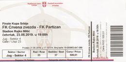 Ticket  Serbia Final Cup 2019. FC FK Red Star Crvena Zvezda FC Partizan  Beograd Belgrade Football Match - Tickets D'entrée