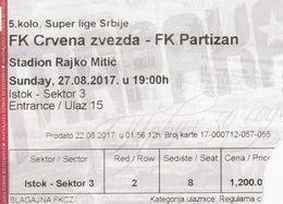 Ticket  FC FK Red Star Crvena Zvezda FC Partizan  Beograd Belgrade Serbia 2017. Football Match - Tickets D'entrée